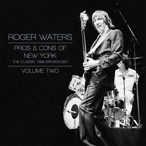 Waters, Roger: Pros & Cons of New York Vol. 2 [Vinyl LP] (Vinyl)