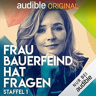 Frau Bauerfeind hat Fragen: Staffel 1 (Original Podcast)                   Autor:                                                                                                                                 Frau Bauerfeind hat Fragen                               Sprecher:                                                                                                                                 Katrin Bauerfeind                      Spieldauer: 12 Std.     210 Bewertungen     Gesamt 4,8