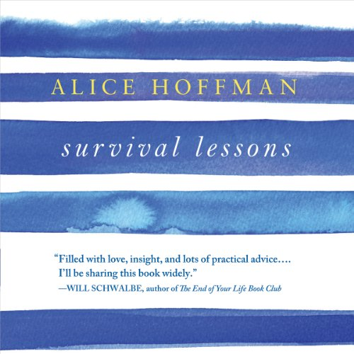 Survival Lessons                   By:                                                                                                                                 Alice Hoffman                               Narrated by:                                                                                                                                 Xe Sands                      Length: 57 mins     22 ratings     Overall 4.3