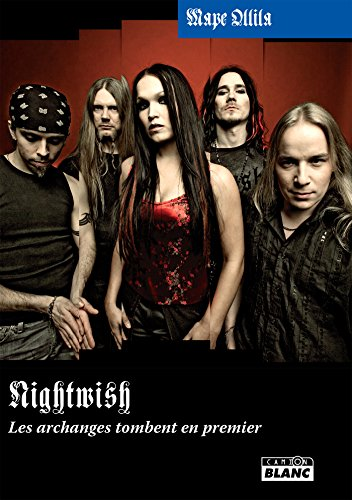 Nightwish Les archanges tombent en premier (French Edition)