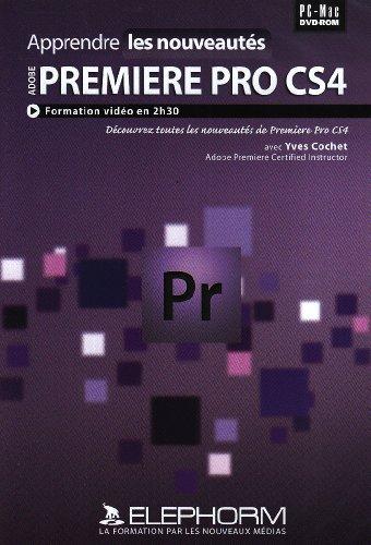 Apprendre Adobe Premiere Pro CS4-Les nouveautés