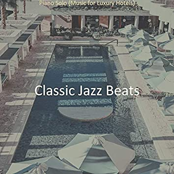 Piano Solo (Music for Luxury Hotels)