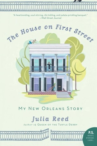 Image OfThe House On First Street: My New Orleans Story (P.S.)