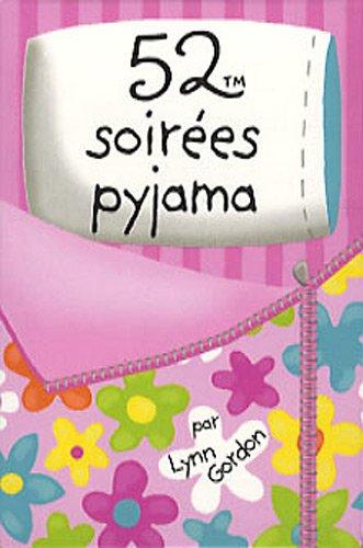 52 soirées pyjama