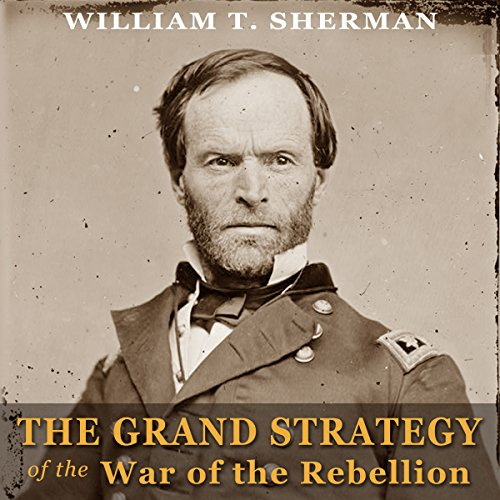 The Grand Strategy of the War of the Rebellion audiobook cover art