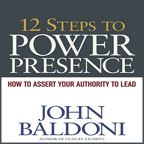 12 Steps to Power Presence audiobook cover art