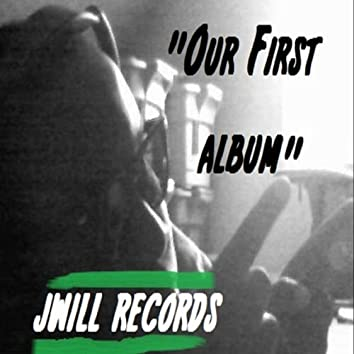 Our First Album