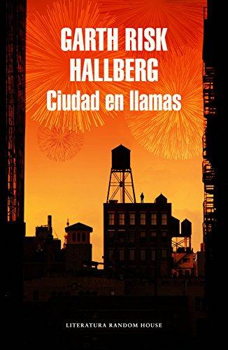 Ciudad en llamas (Literatura Random House)