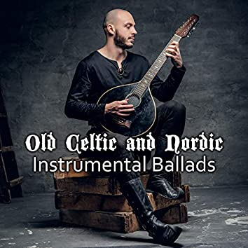 Old Celtic and Nordic Instrumental Ballads