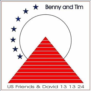 BENNY AND TIM