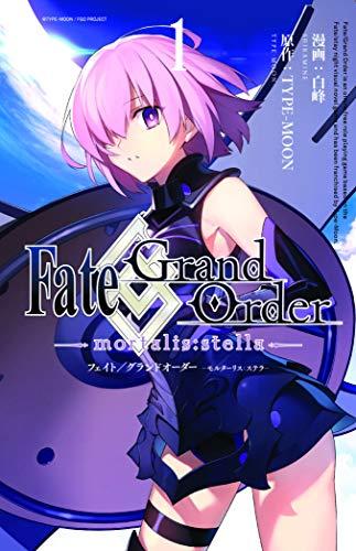 Fate/Grand Order -Mortalis: Stella- 1 (Manga)