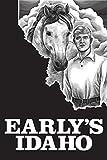 Early's Idaho: A Five-Generation Diary