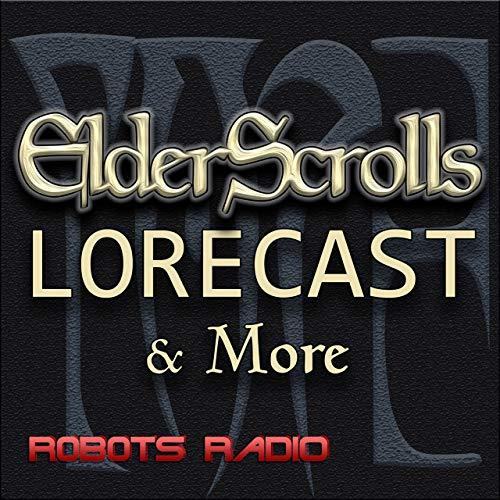 Elder Scrolls Lorecast: Lore, ESO, & More  By  cover art