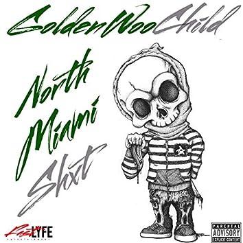 North Miami Shxt