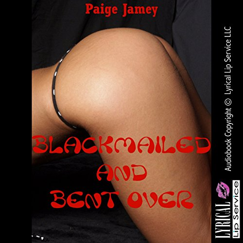 Blackmailed and Bent Over audiobook cover art