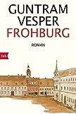 Frohburg: Roman von Vesper, Guntram