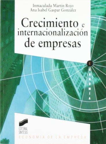 Crecimiento e internacionalización de empresas (Síntesis economía. Economía de la empresa nº...