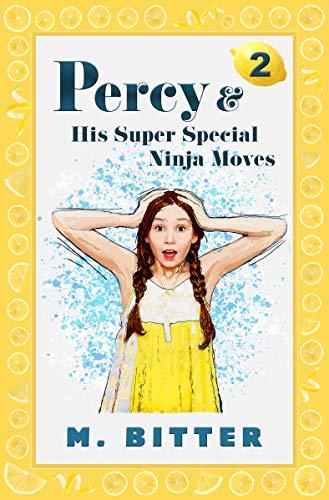 Percy & His Super Special Ninja Moves (Percy Slinkerton Book 2) (English Edition)