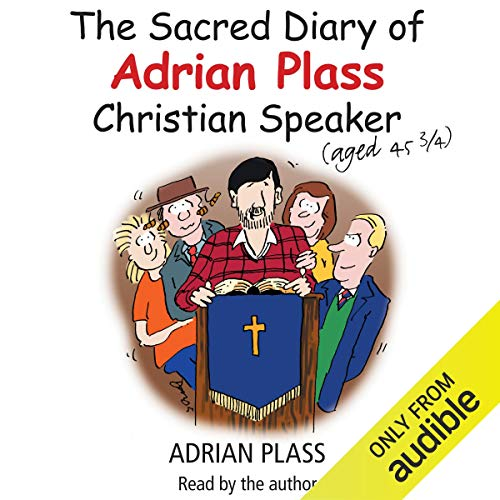 The Sacred Diary of Adrian Plass (Aged 45 3/4) audiobook cover art