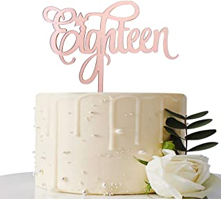 Mirror Rose Gold Eighteenth Cake Topper - 18th Birthday Cake Topper - 18th Birthday / 18th Wedding Anniversary Party Decorations