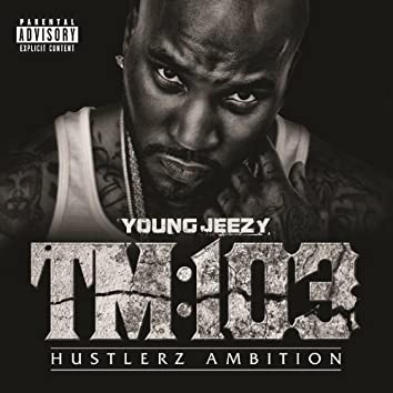TM:103 Hustlerz Ambition (Deluxe Version)