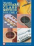 Mel Bay's Guitar Class Method, Vol. 1 (GUITARE)