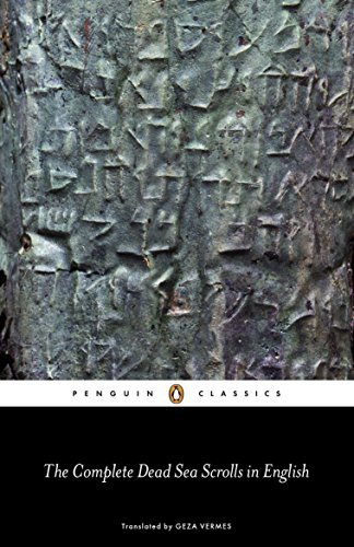 The Complete Dead Sea Scrolls in English (7th Edition) (Penguin Classics)