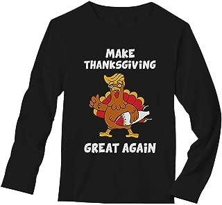 Make Thanksgiving Great Again Donald Trump Turkey Long Sleeve T-Shirt