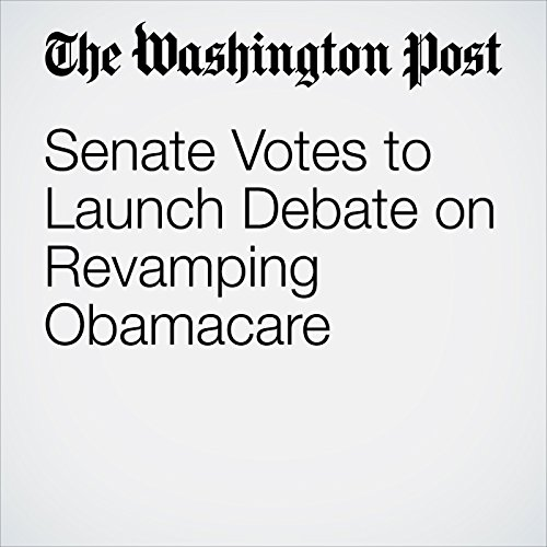 Senate Votes to Launch Debate on Revamping Obamacare copertina