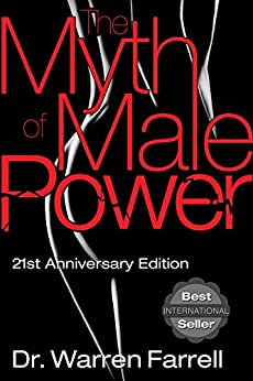 The Myth of Male Power by [Warren Farrell]