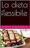 la dieta flessibile