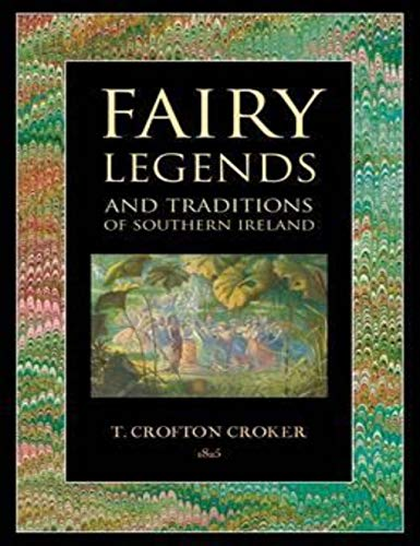 Fairy Legends and Traditions of the South of Ireland (English Edition)