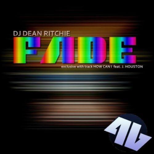 Dj Dean Ritchie feat. J. Houston