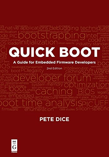 Quick Boot: A Guide for Embedded Firmware Developers, Second Edition