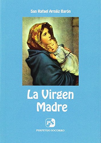 La Virgen Madre (4. ed.)