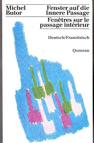 Fenster auf die Innere Passage /Fenêtres sur le passage intérieur. Deutsch /Französisch