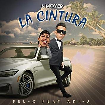A Mover la Cintura (feat. Adi-J)