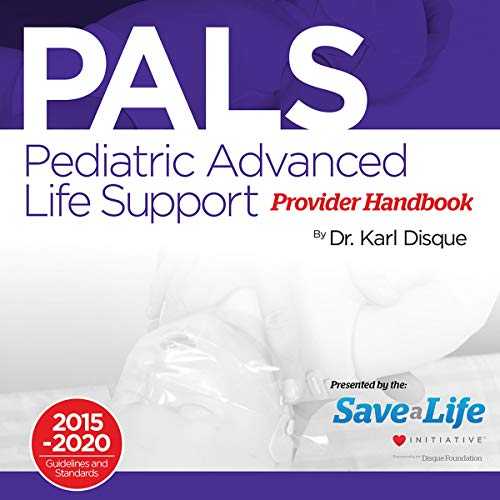 Pediatric Advanced Life Support (PALS) Provider Handbook Titelbild