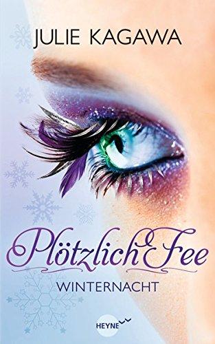 Plötzlich Fee - Winternacht: Band 2 - Roman -