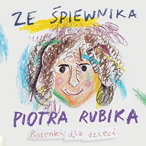 Piotr Rubik feat. Dorota Senetra, Sylwia Strzelczyk & Magda Badalska