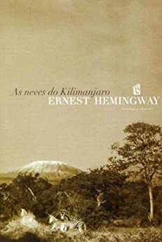 As Neves Do Kilimanjaro [The Snows of Kilimanjaro] (Portuguese Edition) by [Ernest Hemingway]