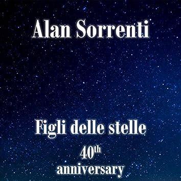 Figli delle stelle (40th anniversary)