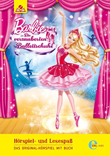 Barbie in: Die verzauberten Ballettschuhe - Das Original-Hörspiel mit Buch