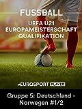Fußball: Qualifikation zur U21-Europameisterschaft 2019 in Italien - Gruppe 5: Deutschland - Norwegen