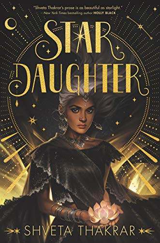 Amazon.com: Star Daughter eBook: Thakrar, Shveta: Kindle Store