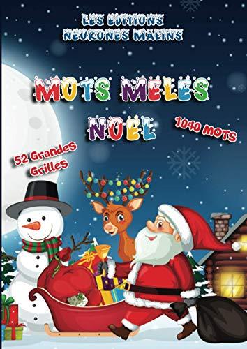 Mots Mêlés Noël: Cahier de Mots Mêlés pour enfants et adultes sur le thème de Noël - 1040 Mots - 52 Grandes Grilles avec Solutions - Grand Format A4 - Gros caractères - Idée cadeau noël