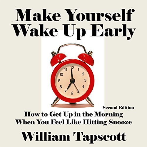 Make Yourself Wake Up Early audiobook cover art