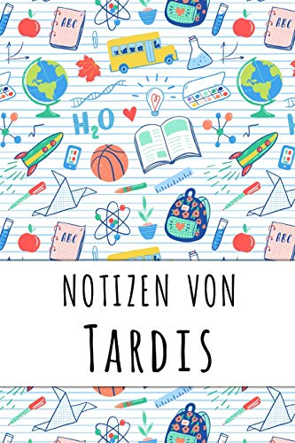 Notizen von Tardis: Liniertes Notizbuch für deinen personalisierten Vornamen