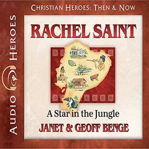 Rachel Saint: A Star in the Jungle cover art