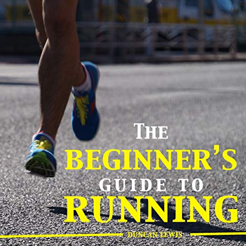 The Beginner's Guide to Running audiobook cover art